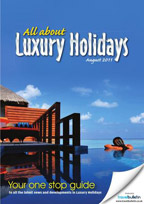 Luxury Holidays August 2011