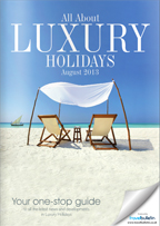 Luxury Holidays August 2013